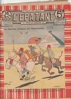 Rare Revue L'épatant 24 Novembre 1910 Avec Bd Des Pieds Nickelés - Otras Revistas