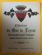 10593 -  Château Du Gué De Leyvrat Montagne Saint-Emilion Estager - Bordeaux