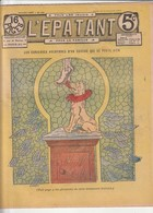 Rare Revue L'épatant 10 Novembre 1910 Avec Bd Des Pieds Nickelés - Otras Revistas