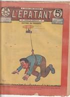 Rare Revue L'épatant 24 Février 1910 Avec Bd Des Pieds Nickelés - Otras Revistas