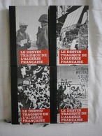 Le DESTIN TRAGIQUE DE L'ALGERIE FRANCAISE - François BEAUVAL - Lots De Plusieurs Livres