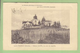 FRONSAC : Château Lagüe, Vue Prise Du Vignoble. 2 Scans. Edition Guillier - Autres Communes