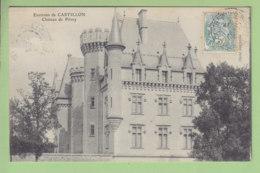 CASTILLON : Château De Pitray. 2 Scans. Edition Darfeuille - Autres Communes