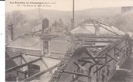 CPA AY (51) LES EMEUTES EN CHAMPAGNE (AVRIL 1911) - LA MAISON DE MM. De AYALA - Ay En Champagne