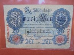 Reichsbanknote 20 MARK 1914 CIRCULER (B.1) - [ 2] 1871-1918 : Empire Allemand