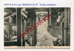 NOVEANT-Train Sanitaire Vers METZ-CARTE Allemande-GUERRE 14-18-1WK-France-57-militaria-Feldpost- - Autres Communes