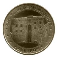 Monnaie De Paris , 2012 , Gissac , Château De Montaigut - Monnaie De Paris