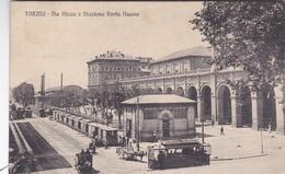 TORINO VIA NIZZA E STAZIONE PORTA NUOVA VG AUTENTICA 100% - Stazione Porta Nuova