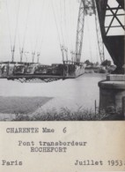 Rochefort-sur-Mer 17 - Pont Transbordeur Nacelle - Architecture Automobile - 1953 - Photographie - Rochefort