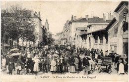 NANCY - La Place Du Marché Et La Rue Raugraff (114412) - Nancy