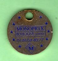 1 Jeton De Caddie *** MONOPRIX - BOULOGNE LA REINE *** (0332) - Trolley Token/Shopping Trolley Chip