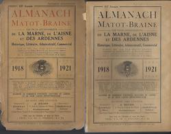 Almanach Matot-braine 1921-marne,aisnes,ardennes-1ere Edition Apres-guerre-dans L'etat - Champagne - Ardenne