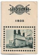 SAVOISIENNE  ANNECY   1935 - Kalender