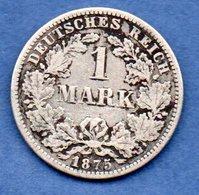 Allemagne  -  1 Mark 1875 E  -  état  TB - 1 Mark