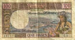 VANUATU NEW HEBRIDES 100 FRANCS WOMAN FRONT WOMAN SHIP BACK ND(1975) SIGN 2 P18c F+ READ DESCRIPTION - Vanuatu