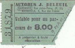 """T.RARE TICKET DE BUS DE 1933.GARDANNE VERS MARSEILLE.ALLER SIMPLE.COMPAGNIE """"J. DELEUIL"""".B.ETAT.A SAISIR - Autobus"""