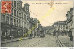 76. ELBEUF . La Place Du Coq Et La Rue De La Barrière . - Elbeuf