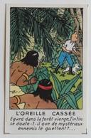 Rare 1945 Chromo Image Tintin Et Milou Hergé Vignette Promotionnelle Casterman L'oreille Cassée N°5 - Chromos