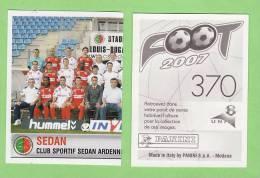 PANINI FOOT 2007 / N° 370 / SEDAN / EQUIPE 1/2 - Panini