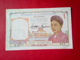 BILLET DE UNE PIASTRE BANQUE DE L'INDOCHINE - Frankrijk