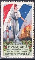 Vignette De Propagande-''Français Ne Consommez Aucun Produit Allemand-Rappelez Vous 1914'' - Commemorative Labels
