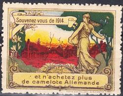 Vignette De Propagande-''Souvenez Vous De 1914-et N'achetez Plus De Camelote Allemande'' - Commemorative Labels