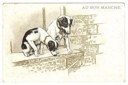 CARTE PUB - AU BON MARCHÉ - CHIENS - DOGS - Publicité