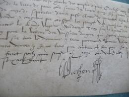 PICHON C. Conseiller Du Roi Pièce Signée Sur Velin 15/08/1568 Quitance De Bail Magasins Greniers De Sel - Autographes