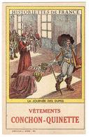 CARTE PUB - VÊTEMENTS CONCHON-QUINETTE - Historiettes De France - 13 - La Journée Des Dupes - Publicité