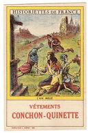 CARTE PUB - VÊTEMENTS CONCHON-QUINETTE - Historiettes De France - 7 - L' An Mille - Publicité