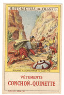 CARTE PUB - VÊTEMENTS CONCHON-QUINETTE - Historiettes De France - 6 - Roland A Roncevaux (15 Août 778) - Publicité