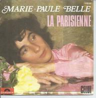 "45 Tours SP - MARIE-PAULE BELLE  - POLYDOR 2056498 -  "" LA PARISIENNE "" + 1 - Other - French Music"
