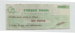 CHEQUE TINTIN 10 POINTS OFFERT PAR LE SAVON AMBRE LE CHAT - Old Paper