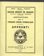 (franc Maçonnerie) Livret APPRENTI (1er Grade Symbolique) Du G:. O:. De France 1981 (PPP18804) - Autres
