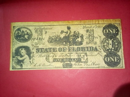 CONFEDERATE THE STATE OF FLORIDA ONE DOLLAR 1 DOLLAR USA 1863 Reproduction - Confederate Currency (1861-1864)