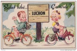 C1- 31) LUCHON - SALUT BÉBÉ ...ÇA ROULE ? - CARTE A SYSTEME 10 PETITES VUES  - 3 SCANS - Luchon