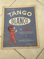 Tango Blanco -(Musique J. Nirvassed) - Partition (Piano) - Instruments à Clavier