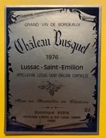 10612 - Château Busquet 1976 Lussac Saint Emilion - Bordeaux