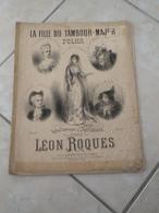 La Fille Du Tambour Major (Opéra Comique) -(Musique Léon Roques) - Partition (Piano) - Instruments à Clavier