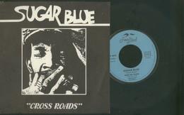 SUGAR BLUE -CROSS ROADS -DISCO VINILE 45 GIRI - Vinyles