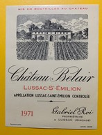 10616 - Château Belair 1971 Lussac Saint Emilion - Bordeaux