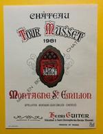 10618 - Château Tour Musset 1981 Montagne-Saint Emilion - Bordeaux
