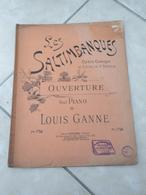 Les Saltimbanques (Opéra Comique) -(Musique Louis Ganne) - Partition (Piano) - Instruments à Clavier