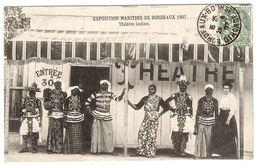 BORDEAUX (33) - Exposition Maritime De Bordeaux 1907 - Théâtre Indien - Bordeaux