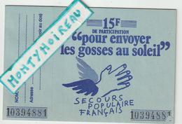 Vieux  Papier :  Carnet- Billet   De  Secours  Populaire  Français - Documentos Antiguos