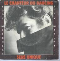 """45 Tours SP - EDDY MITCHELL - BARCLAY 620394  """" LE CHANTEUR DU DANCING """" + 1 - Vinyles"""