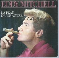 """45 Tours SP - EDDY MITCHELL - POLYDOR 887142  """" LA PEAU D'UNE AUTRE"""" + 1 - Vinyles"""