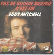 """45 Tours SP - EDDY MITCHELL - BARCLAY 620186  """" PAS DE BOOGIE WOOGIE """" + 1 ( Label Orange ) - Vinyles"""