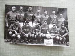 PHOTO EQUIPE DE FOOT FOOTBALLEURS FRANCE BULGARIE 1960 - Sport