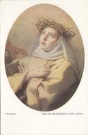 DIE HEILIGE KATHARINA VON SIENA - TIEPOLO, Künstlerkarte Des Kunsthistorischen Museum Wien, Eckknick - Historische Persönlichkeiten